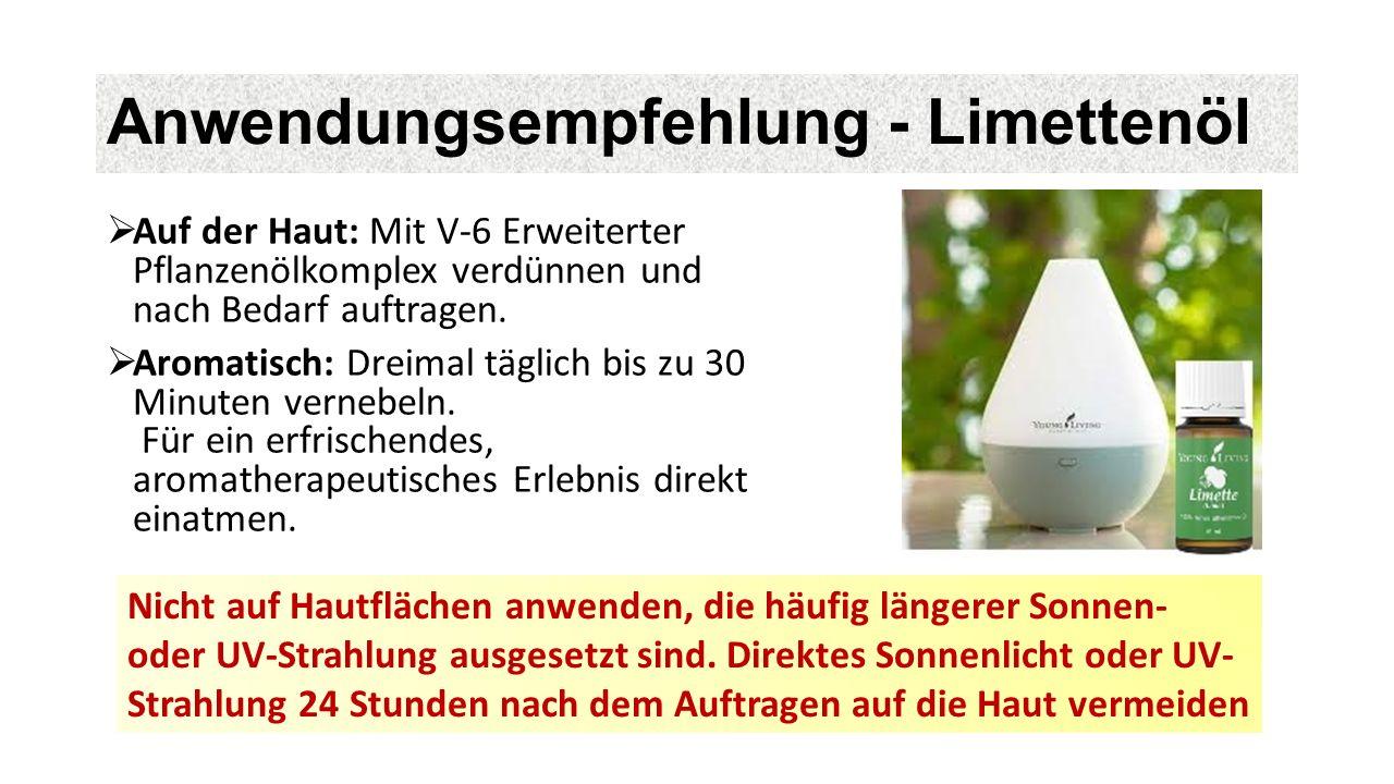Anwendungsempfehlung - Limettenöl  Auf der Haut: Mit V-6 Erweiterter Pflanzenölkomplex verdünnen und nach Bedarf auftragen.