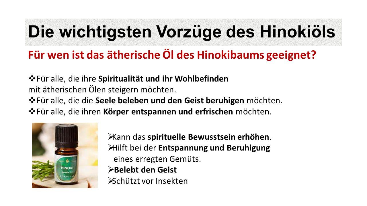Die wichtigsten Vorzüge des Hinokiöls  Kann das spirituelle Bewusstsein erhöhen.