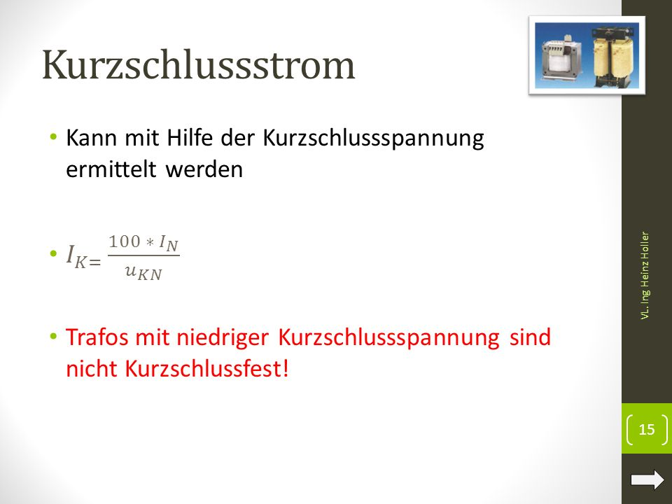 Kurzschlussstrom VL. Ing Heinz Holler 15