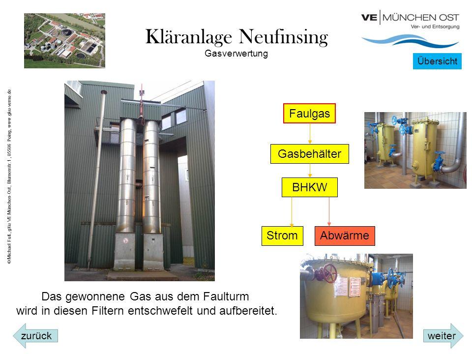 Kläranlage Neufinsing Gasverwertung Faulgas Gasbehälter BHKW StromAbwärme Das gewonnene Gas aus dem Faulturm wird in diesen Filtern entschwefelt und aufbereitet.
