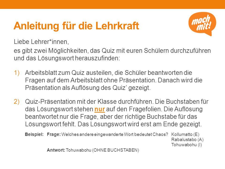 Quiz Wörter auf Wanderschaft Eingewanderte und ausgewanderte Wörter im Deutschen Ein Angebot der Actiegroep Duits zum Europäischen Tag der Sprachen 2015