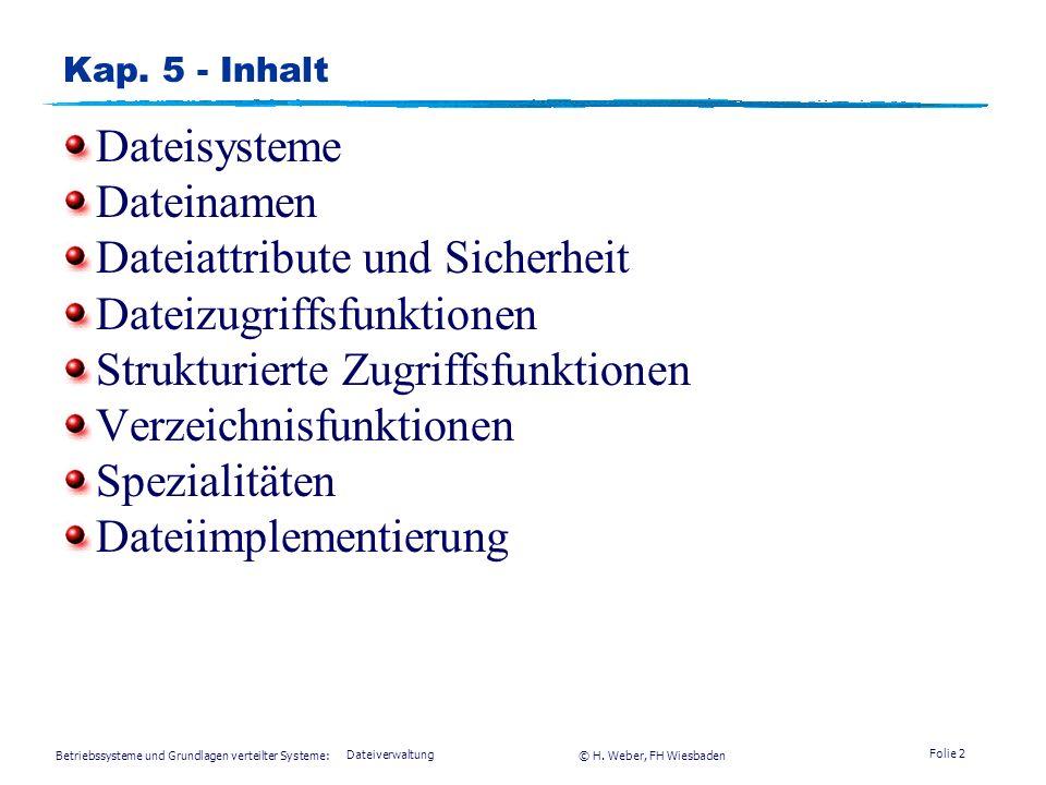 Betriebssysteme und Grundlagen verteilter Systeme: © H.
