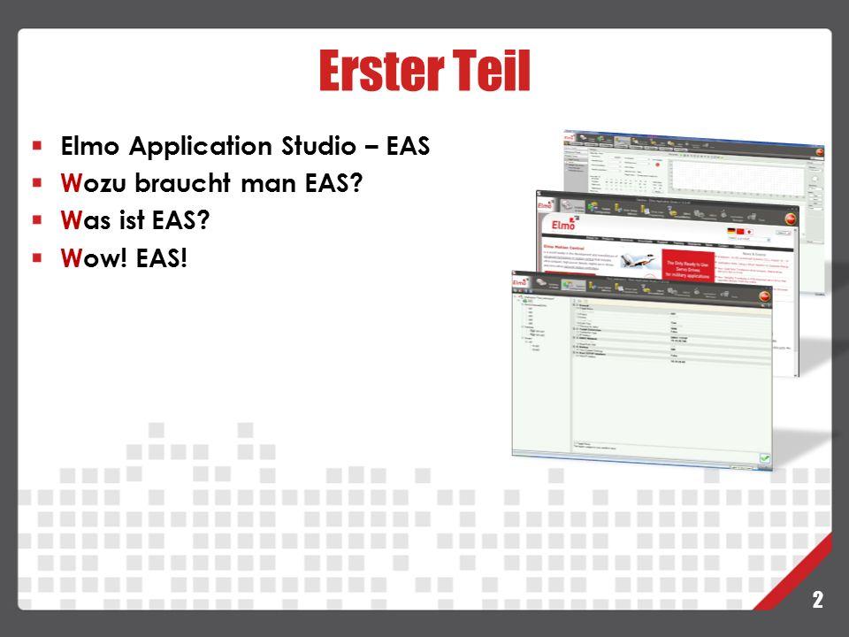 3 EAS ist ein Windows-basiertes graphisches Werkzeug:  Bietet eine integrierte Benutzeroberfläche um den Zugang zu den Elmo Produkten zu vereinfachen.