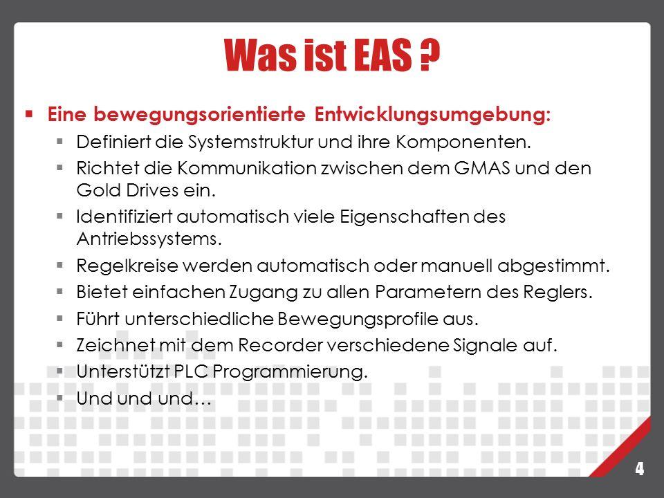 25 GMAS – Multi-Axis Motion Zweck:  Einzelachssteuerung von bis zu 8 Achsen über den GMAS.