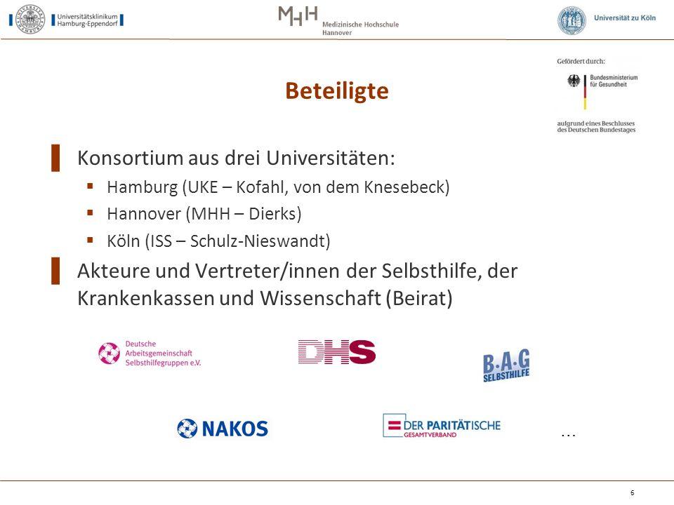 Beteiligte ▌ Konsortium aus drei Universitäten:  Hamburg (UKE – Kofahl, von dem Knesebeck)  Hannover (MHH – Dierks)  Köln (ISS – Schulz-Nieswandt)