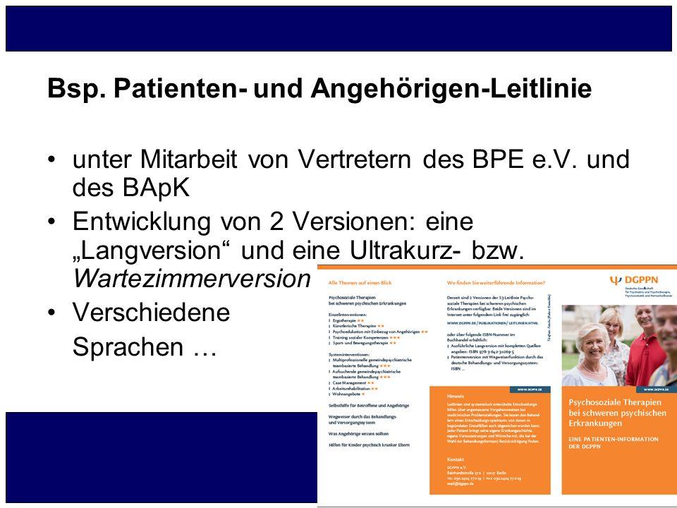 """Bsp. Patienten- und Angehörigen-Leitlinie unter Mitarbeit von Vertretern des BPE e.V. und des BApK Entwicklung von 2 Versionen: eine """"Langversion"""" und"""