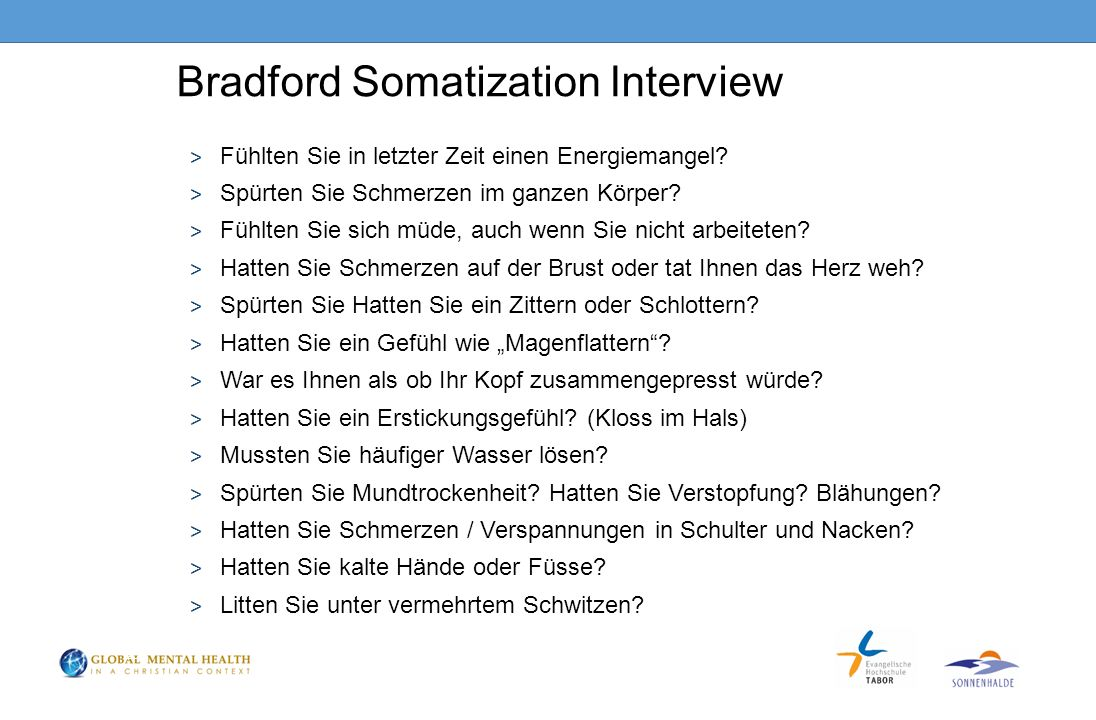 Bradford Somatization Interview ˃ Fühlten Sie in letzter Zeit einen Energiemangel.