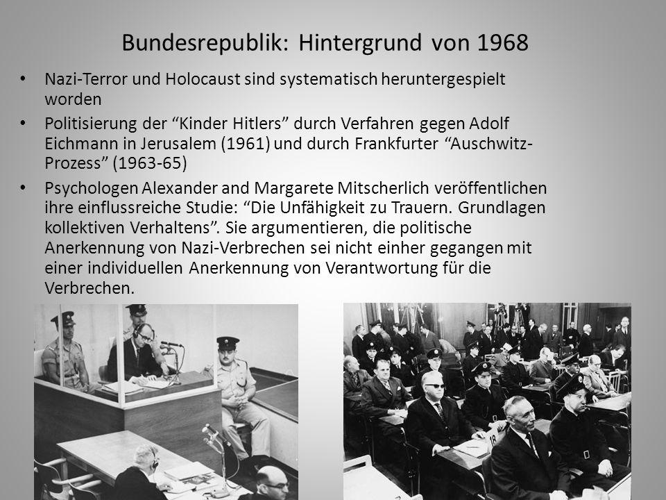 Linke Radikale Deutsche Nachkriegsdemokratie ist nicht Lösung, sondern Teil des Problems BRD und USA haben deutsche Vergangenheit unter Schicht von anti-kommunistischer Propaganda und Materialismus begraben Anti-westliche Zielsetzungen fördern Gegenkultur