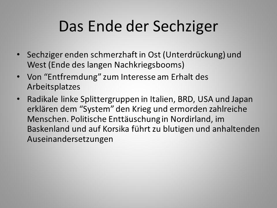 Errungenschaften der Sechziger Jahre Wahlrecht für 18-Jährige (zuerst in Großbritannien, nachfolgend in ganz Westeuropa) Universitäten bemühen sich um Verbesserung von Ausstattung und Veränderungen im Curriculum Revolution in der Schweiz: mehrheitlich stimmen Schweizer Männer 1971 für die Gewährung des Wahlrechts für Frauen