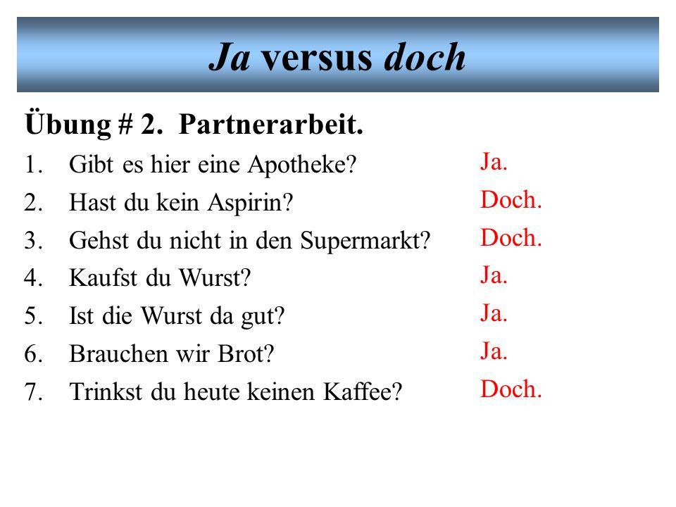 Es gibt zwei Wörter für Yes im Deutschen Ja –Heißt du Michael.