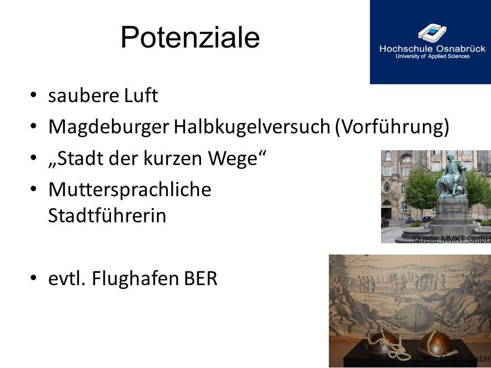 """Potenziale saubere Luft Magdeburger Halbkugelversuch (Vorführung) """"Stadt der kurzen Wege"""" Muttersprachliche Stadtführerin evtl. Flughafen BER Quelle:"""