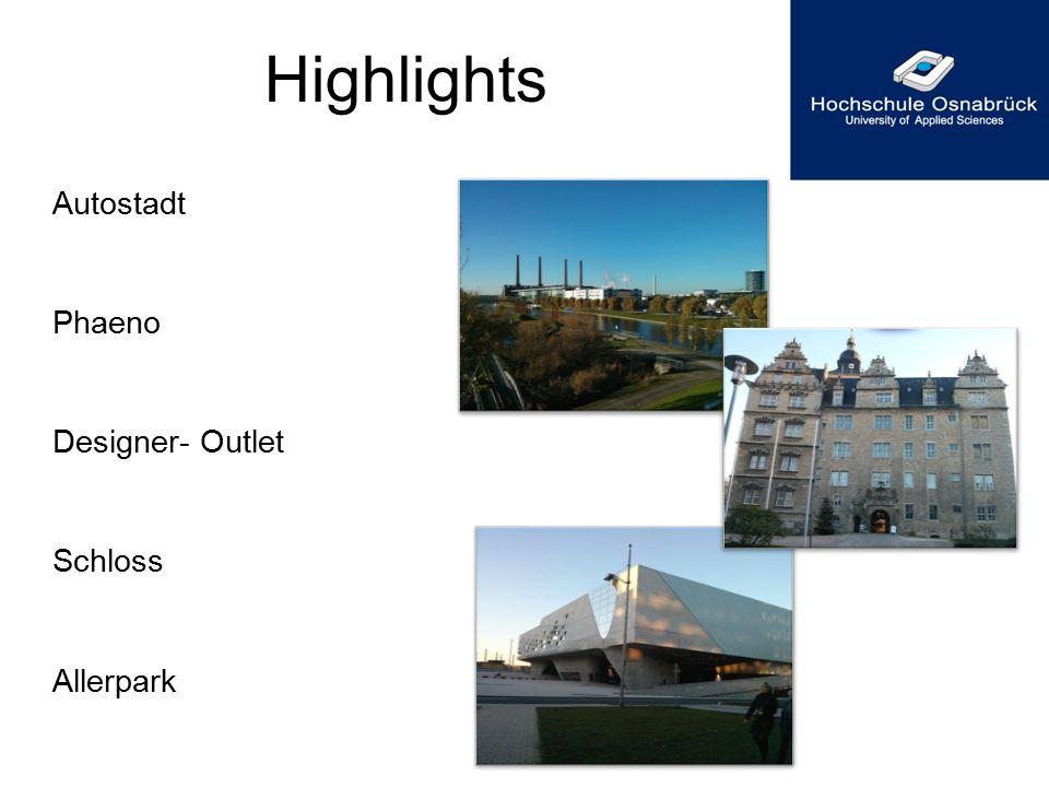 Autostadt Phaeno Designer- Outlet Schloss Allerpark Highlights