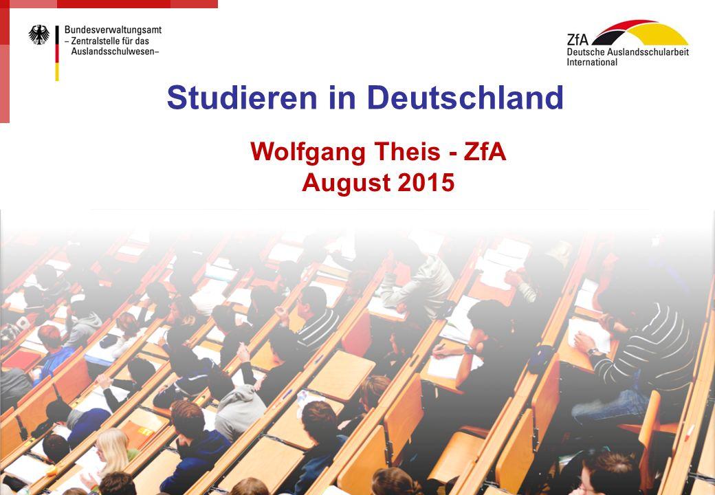 1 Seite: Studieren in Deutschland Wolfgang Theis - ZfA August 2015