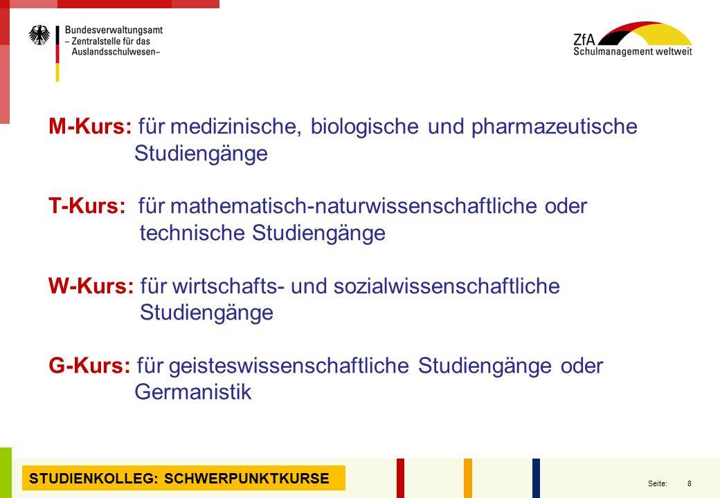 8 Seite: STUDIENKOLLEG: SCHWERPUNKTKURSE M-Kurs: für medizinische, biologische und pharmazeutische Studiengänge T-Kurs: für mathematisch-naturwissensc