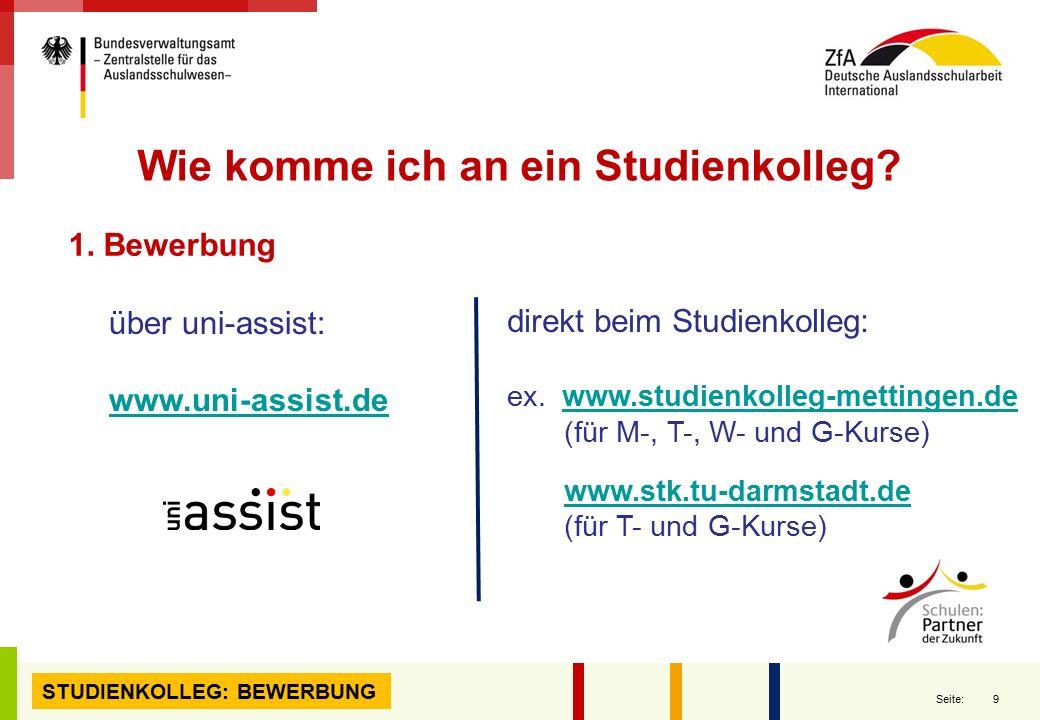 9 Seite: direkt beim Studienkolleg: ex. www.studienkolleg-mettingen.dewww.studienkolleg-mettingen.de (für M-, T-, W- und G-Kurse) www.stk.tu-darmstadt