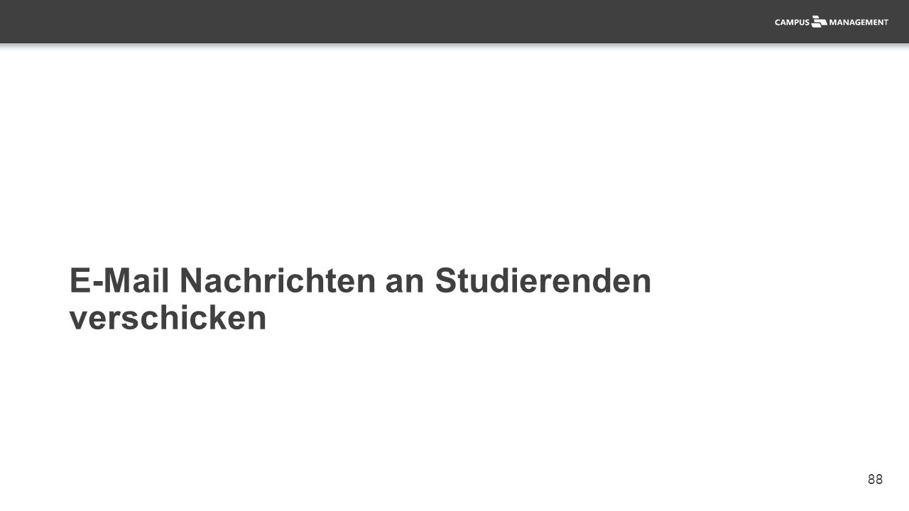 88 E-Mail Nachrichten an Studierenden verschicken