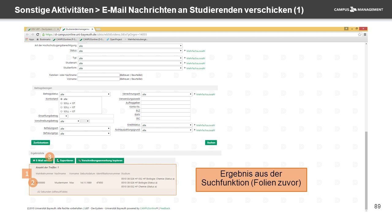 89 Sonstige Aktivitäten > E-Mail Nachrichten an Studierenden verschicken (1) 1 Ergebnis aus der Suchfunktion (Folien zuvor) 3 2