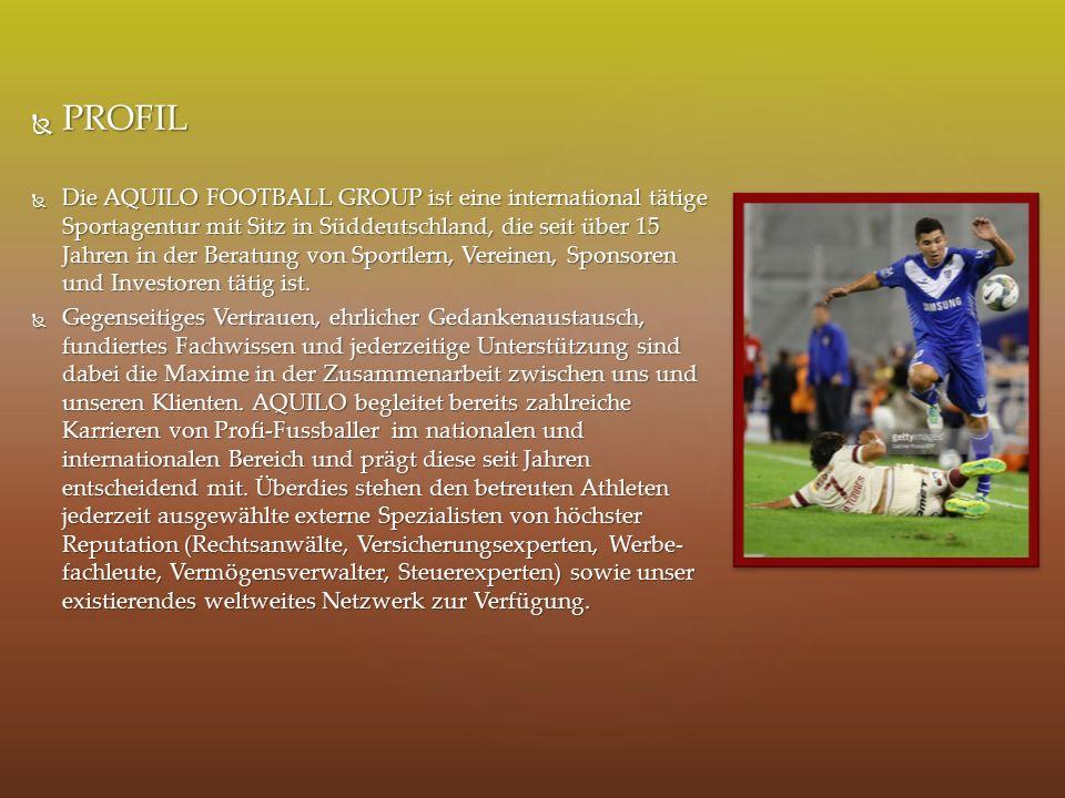  PROFIL  Die AQUILO FOOTBALL GROUP ist eine international tätige Sportagentur mit Sitz in Süddeutschland, die seit über 15 Jahren in der Beratung von Sportlern, Vereinen, Sponsoren und Investoren tätig ist.