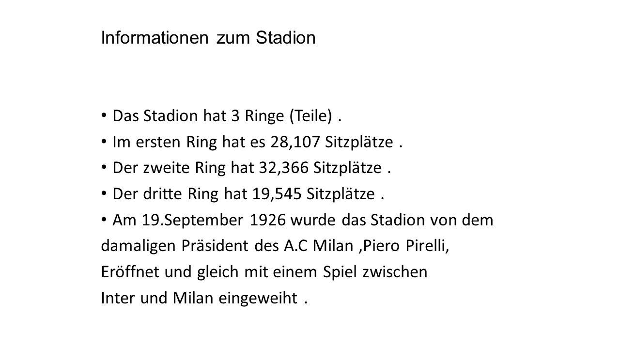 Informationen zum Stadion Das Stadion hat 3 Ringe (Teile). Im ersten Ring hat es 28,107 Sitzplätze. Der zweite Ring hat 32,366 Sitzplätze. Der dritte
