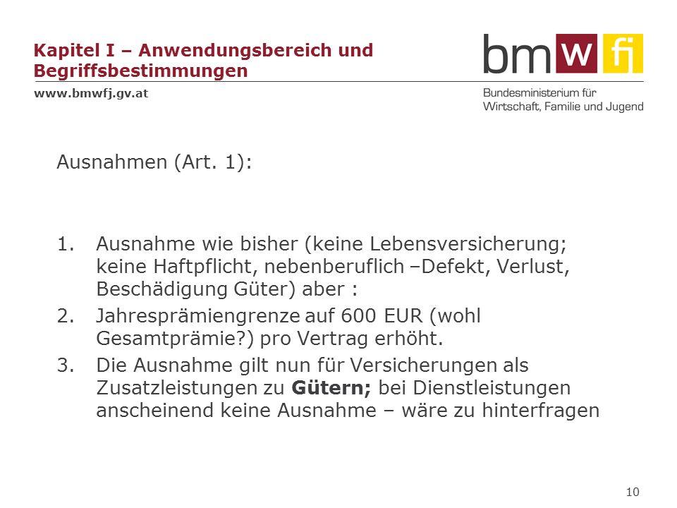 www.bmwfj.gv.at Kapitel I – Anwendungsbereich und Begriffsbestimmungen Ausnahmen (Art.
