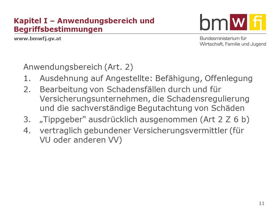 www.bmwfj.gv.at Kapitel I – Anwendungsbereich und Begriffsbestimmungen Anwendungsbereich (Art.