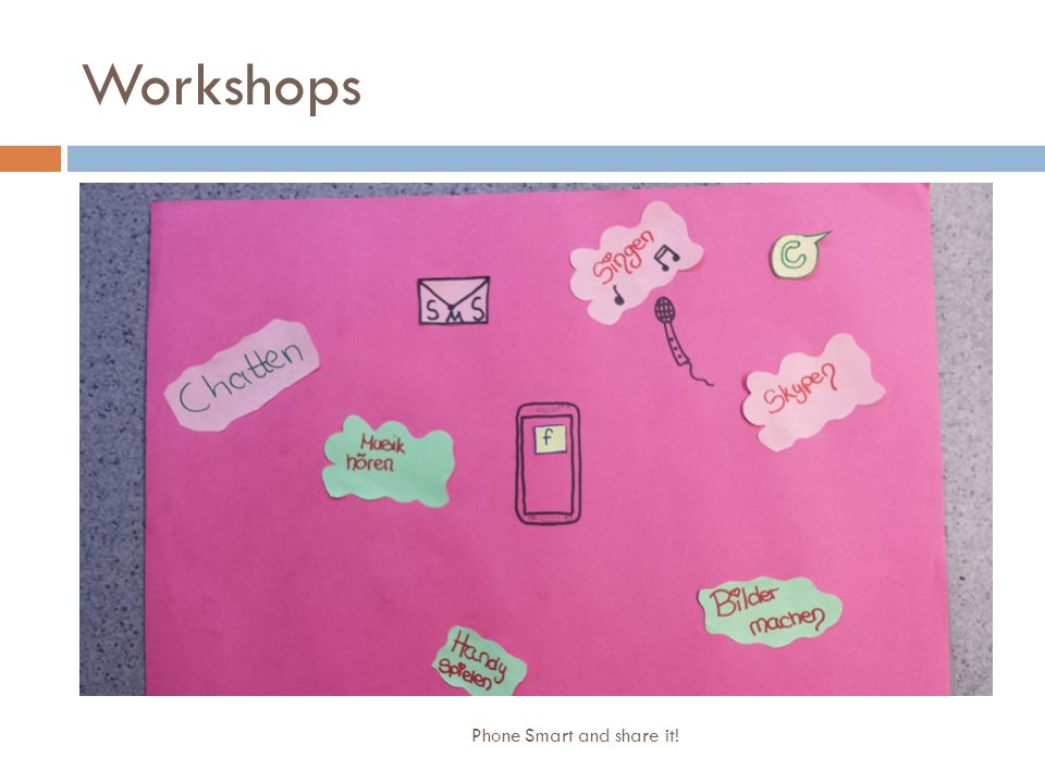 Workshops Phone Smart and share it!