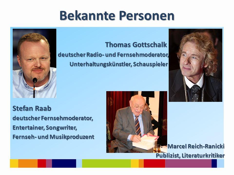 Bekannte Personen Thomas Gottschalk Thomas Gottschalk deutscher Radio- und Fernsehmoderator, deutscher Radio- und Fernsehmoderator, Unterhaltungskünst
