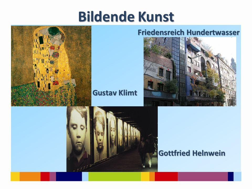 Bildende Kunst Friedensreich Hundertwasser Friedensreich Hundertwasser Gustav Klimt Gustav Klimt Gottfried Helnwein Gottfried Helnwein