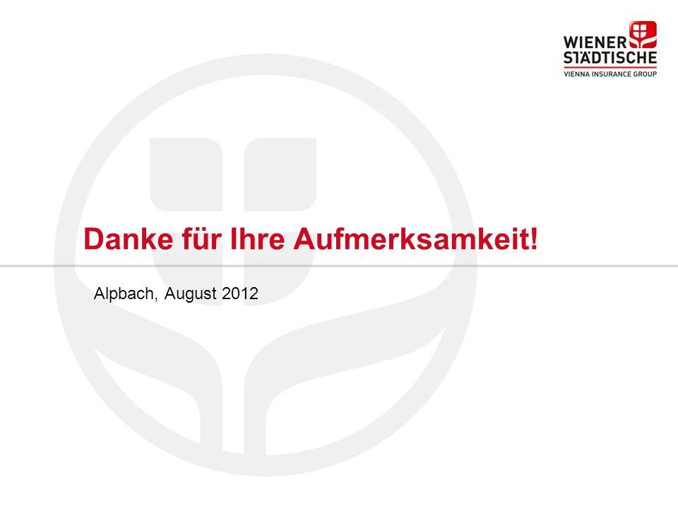 Danke für Ihre Aufmerksamkeit! Alpbach, August 2012