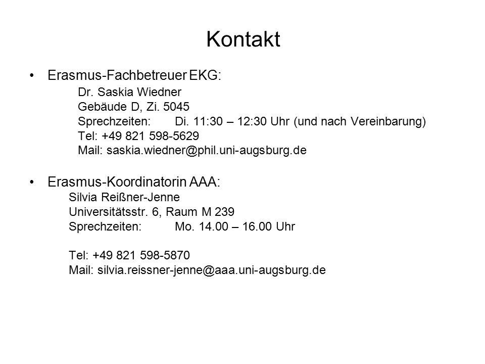 Kontakt Erasmus-Fachbetreuer EKG: Dr. Saskia Wiedner Gebäude D, Zi.