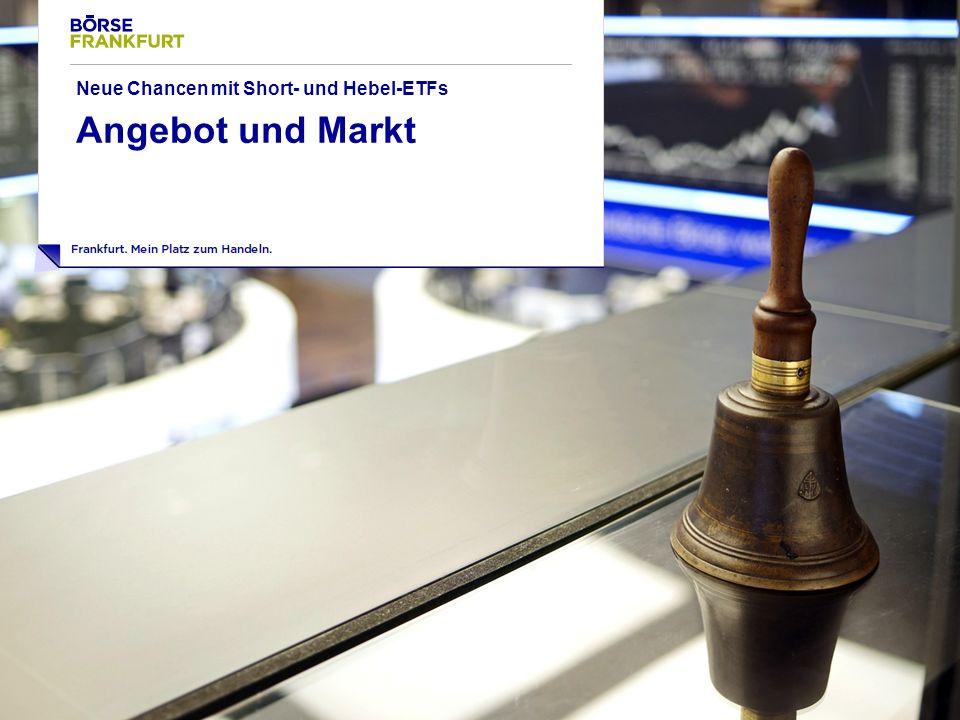 17 Neue Chancen mit Short- und Hebel-ETFs Angebot und Markt
