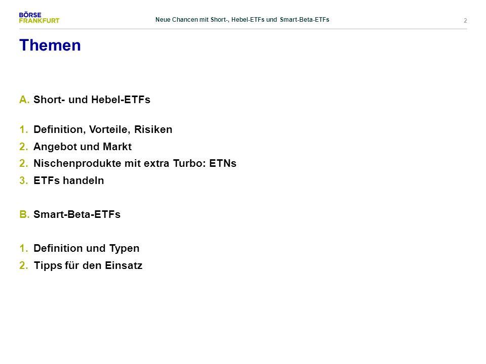 23 Nischenprodukte mit Extra-Turbo: ETNs Neue Chancen mit Short-, Hebel-ETFs und Smart-Beta-ETFs
