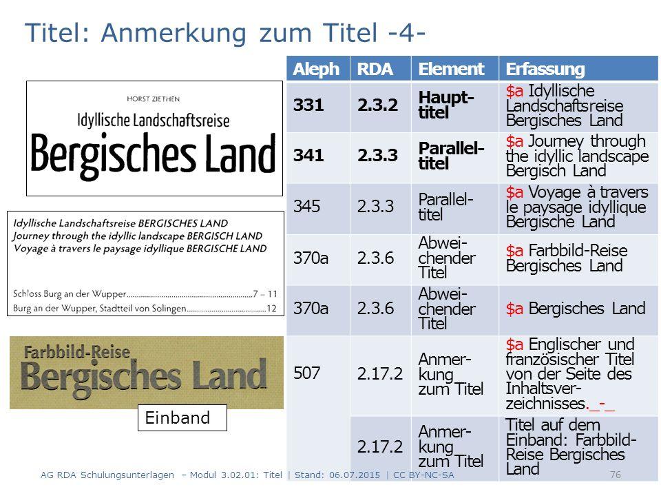 Titel: Anmerkung zum Titel -4- AlephRDAElementErfassung 3312.3.2 Haupt- titel $a Idyllische Landschaftsreise Bergisches Land 3412.3.3 Parallel- titel