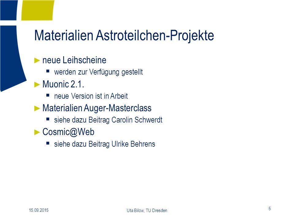 Mehrstufiges Angebot für Lehrkräfte 15.09.2015 Uta Bilow, TU Dresden 16