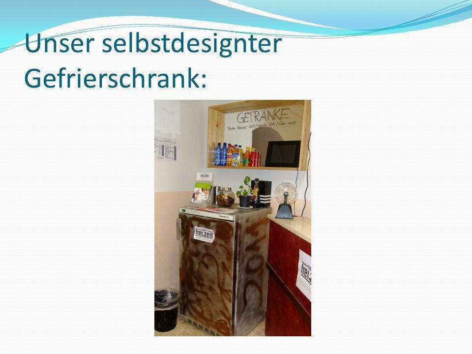 Unser selbstdesignter Gefrierschrank: