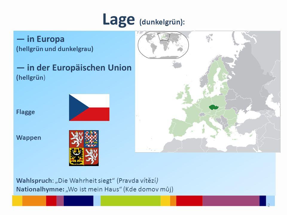 """Lage (dunkelgrün): — in Europa (hellgrün und dunkelgrau) — in der Europäischen Union (hellgrün) Flagge Wappen Wahlspruch: """"Die Wahrheit siegt"""" (Pravda"""