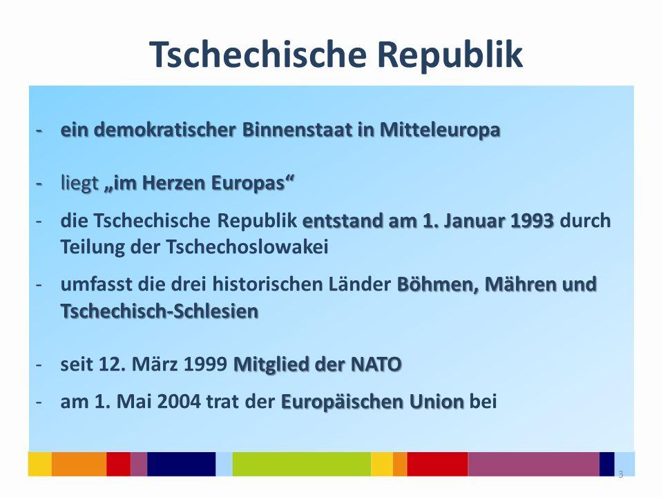 """Tschechische Republik -ein demokratischer Binnenstaat in Mitteleuropa -liegt """"im Herzen Europas"""" entstandam 1. Januar 1993 -die Tschechische Republik"""