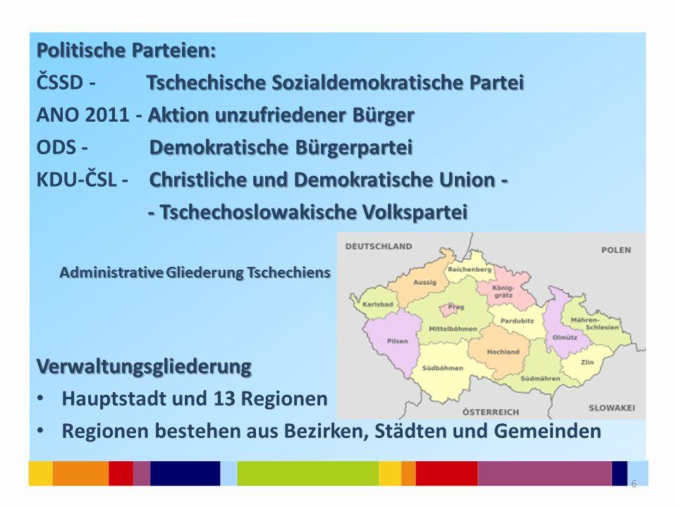Politische Parteien: Tschechische Sozialdemokratische Partei ČSSD - Tschechische Sozialdemokratische Partei Aktion unzufriedener Bürger ANO 2011 - Akt