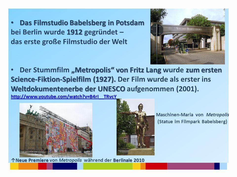 """Das Filmstudio Babelsberg in Potsdam Das Filmstudio Babelsberg in Potsdam 1912 bei Berlin wurde 1912 gegründet – das erste große Filmstudio der Welt """""""