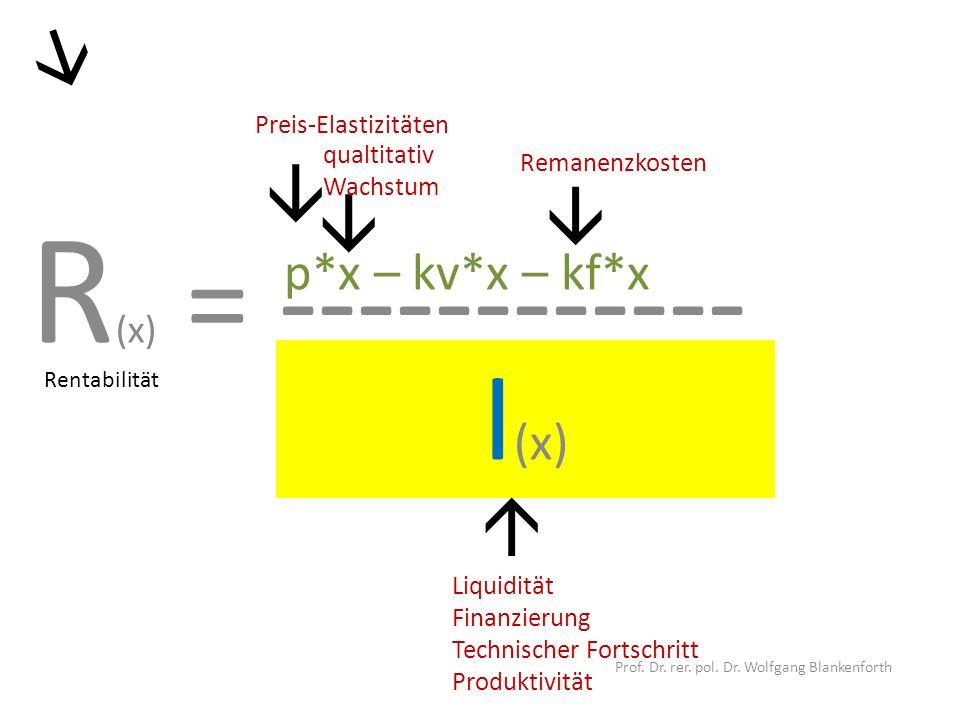 R (x) = ------------ Prof. Dr. rer. pol. Dr.