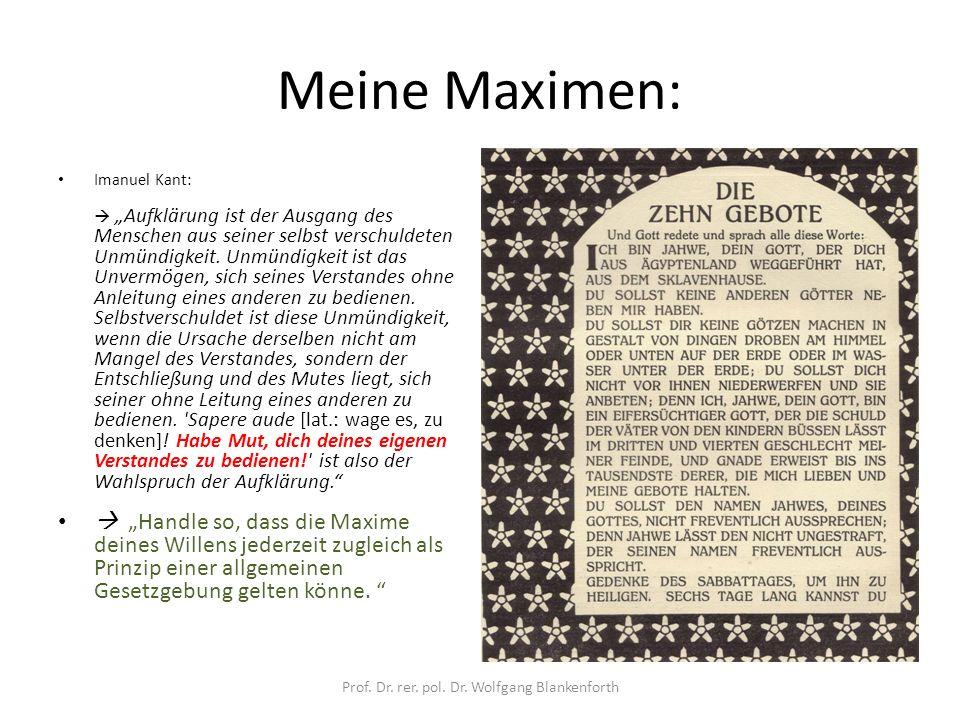 """Meine Maximen: Imanuel Kant:  """"Aufklärung ist der Ausgang des Menschen aus seiner selbst verschuldeten Unmündigkeit."""