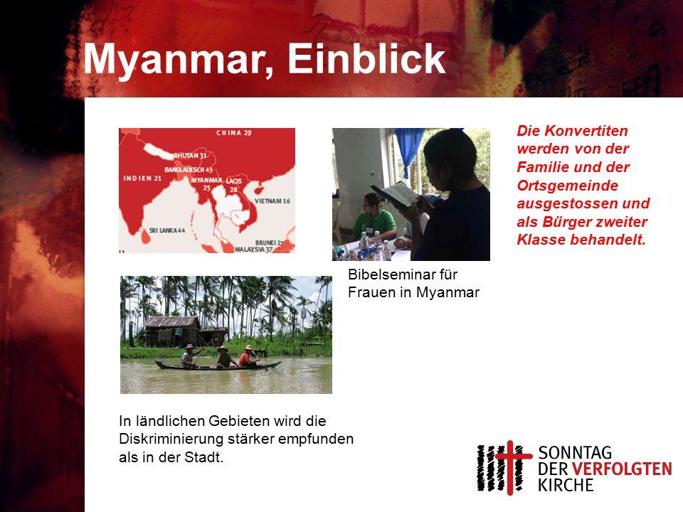 Myanmar, Einblick In ländlichen Gebieten wird die Diskriminierung stärker empfunden als in der Stadt.