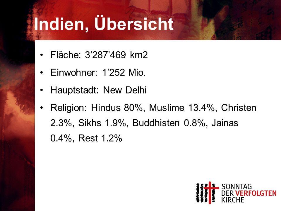 Indien, Übersicht Fläche: 3'287'469 km2 Einwohner: 1'252 Mio.