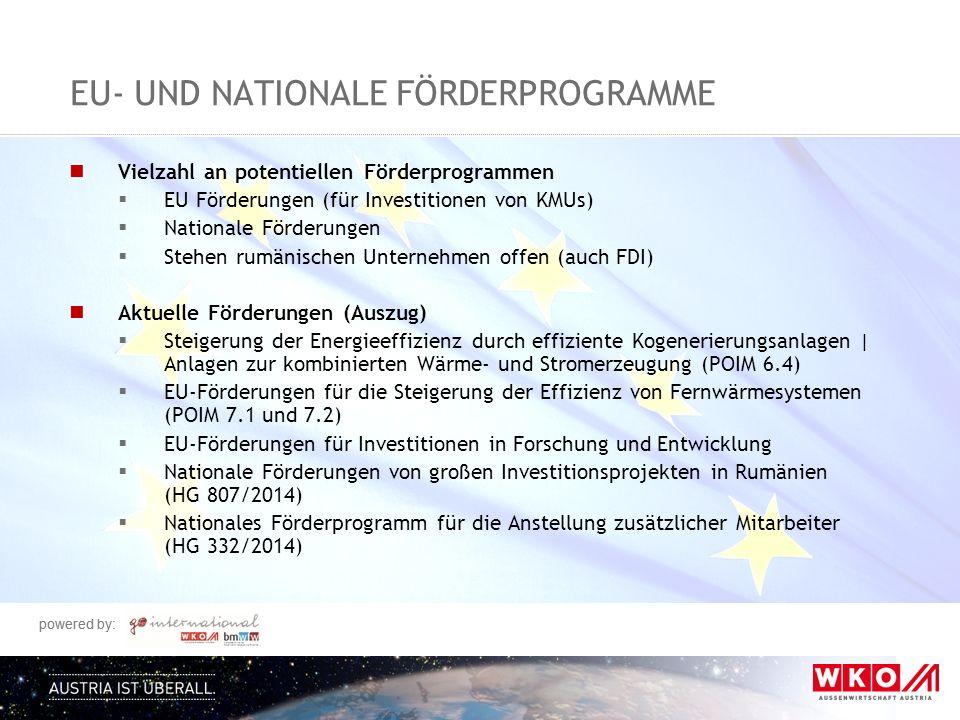 powered by: EU- UND NATIONALE FÖRDERPROGRAMME Vielzahl an potentiellen Förderprogrammen  EU Förderungen (für Investitionen von KMUs)  Nationale Förd