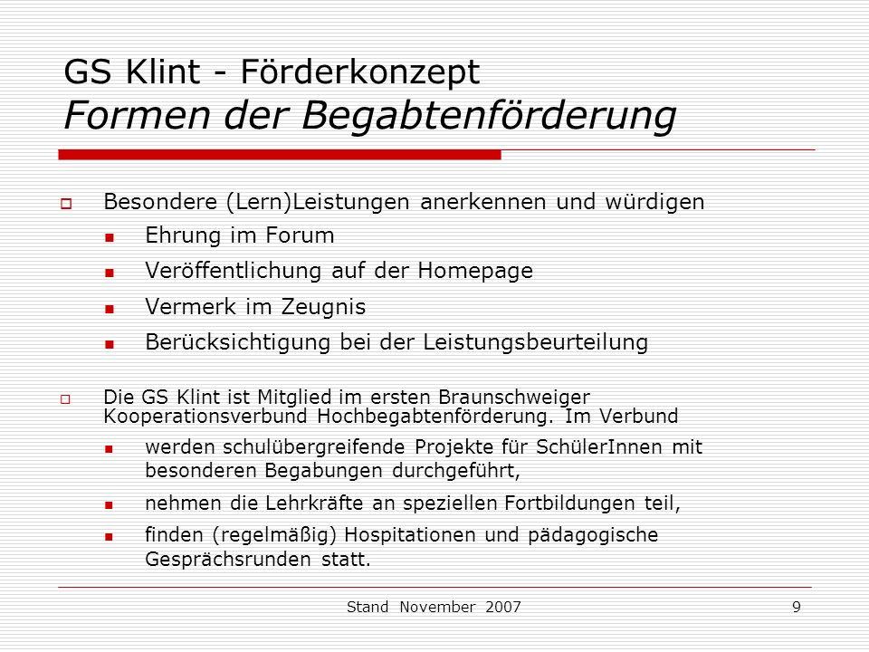 Stand November 200710 GS Klint - Förderkonzept Lernen unter einem Dach (RIK) Das Regionale Integrations-Konzept (RIK) in Braunschweig sieht vor, dass SchülerInnen mit sonderpädagogischem Förderbedarf (in den Bereichen Sprache, Lernen, emotionale und soziale Entwicklung) vorrangig an der Regelgrundschule gefördert werden.