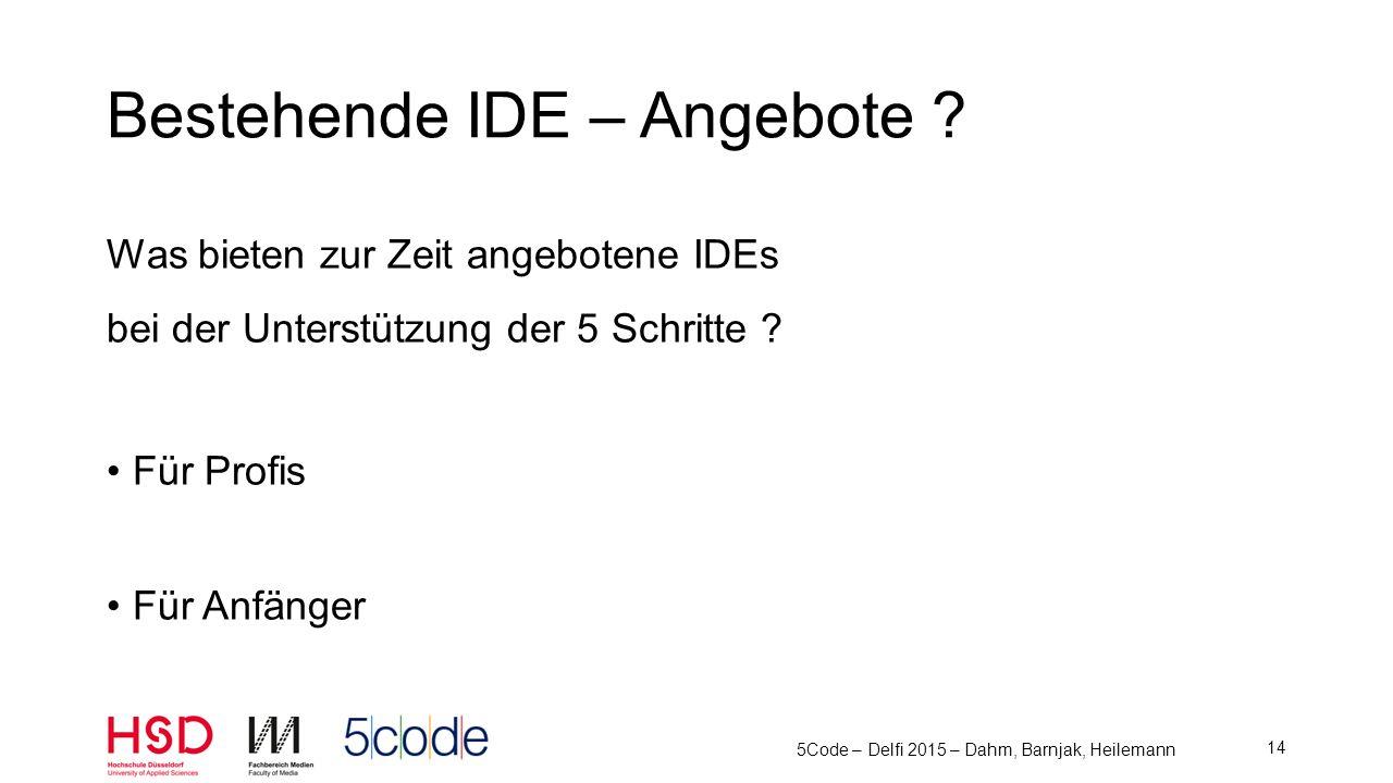 Eclipse Netbeans IntelliJ IDEA … 5Code – Delfi 2015 – Dahm, Barnjak, Heilemann 15 Für Profis Bild: eclipse.org