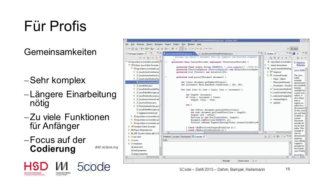 MIT/US Microwelt Basiert auf Squeak, Smalltalk Zusammenbauen von Code-Schnipseln 5Code – Delfi 2015 – Dahm, Barnjak, Heilemann 17 Für Anfänger - Scratch Bild: scratch.org