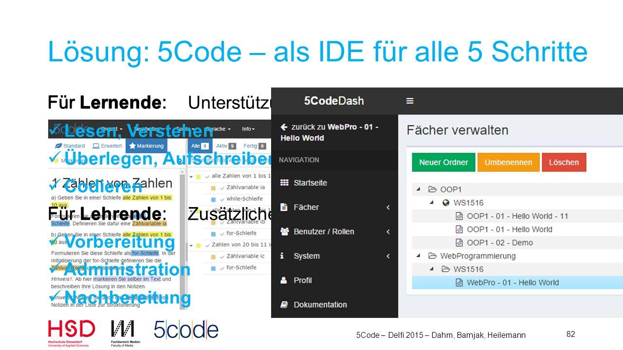 5Code – Delfi 2015 – Dahm, Barnjak, Heilemann 83 Vielen Dank www.5Code.de Demo-Account verfügbar Markus Dahm Frano Barnjak Moritz Heilemann