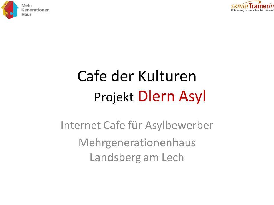 Cafe der Kulturen Projekt Dlern Asyl Internet Cafe für Asylbewerber Mehrgenerationenhaus Landsberg am Lech