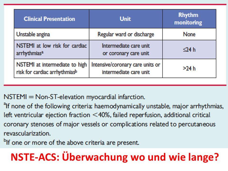 NSTE-ACS: Überwachung wo und wie lange?